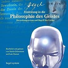 Einleitung in die Philosophie des Geistes Hörbuch von Georg Wilhelm Friedrich Hegel Gesprochen von: Martin Grimsmann, Lutz Hansen