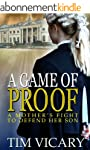 A Game of Proof: A Mother's Fight to...