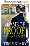 A Game of Proof: A Mother's Fight to Defend her Son (The Trials of Sarah Newby series Book 1) (English Edition)