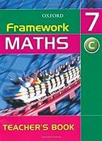 Framework Maths: Year 7 Core Teacher's Book: Core Teacher's Book Year 7