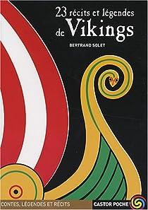 23 récits et légendes de vikings par Solet