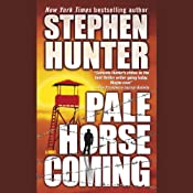Pale Horse Coming | [Stephen Hunter]