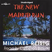 The New Madrid Run | [Michael Reisig]