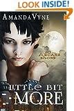 Little Bit More: an ARCANE short (The Arcane)