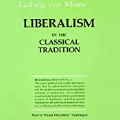 Liberalism: In the Classical Tradition | [Ludwig von Mises]