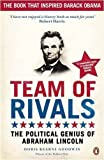 Doris Kearns Goodwin Team of Rivals: The Political Genius of Abraham Lincoln by Goodwin, Doris Kearns (2009)