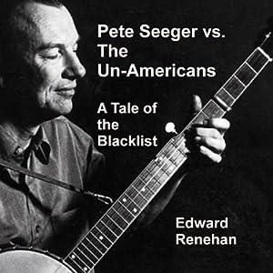 Pete Seeger vs. the Un-Americans Audiobook