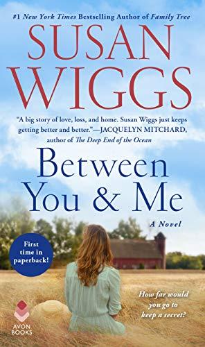 Between You and Me A Novel [Wiggs, Susan] (De Bolsillo)