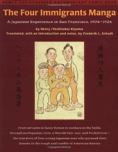 The Four Immigrants Manga : A Japanese Experience in San...