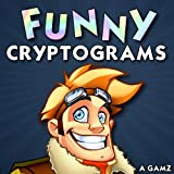 Puzzle Baron's Funny Cryptograms: Volume 7