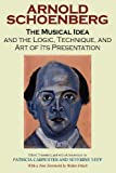 The Musical Idea and the Logic, Technique, and Art of Its Presentation (0253218357) by Schoenberg, Arnold