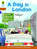 Oxford Reading Tree: Stage 8: Stories: A Day in London