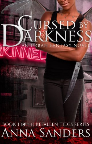 Cursed by Darkness (An Urban Fantasy Novel) (Befallen Tides) by Anna Sanders