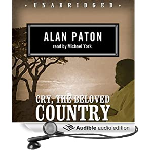 the rebuilding of africa in cry the beloved country by alan paton Cry, the beloved country by alan paton  cry, the beloved country is a novel instead of a report on the effects of racist laws on black communities in south africa .