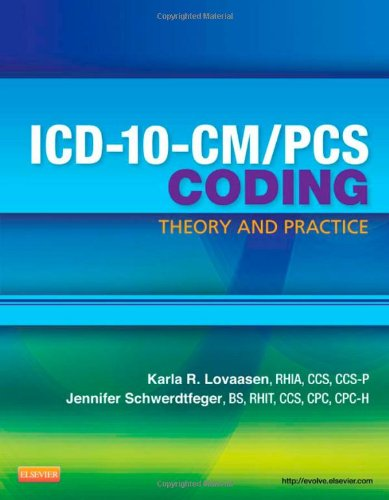 Icd-10-Cm/Pcs Coding: Theory And Practice, 1E