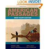 American Passages: A History of the United States, Volume 1: To 1877, Brief