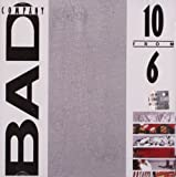 10 from 6 - Best Of Bad Company Bad Company
