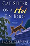 Cat Sitter on a Hot Tin Roof