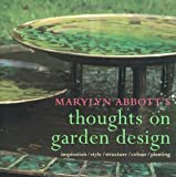 Thoughts On Garden Design: Inspiration, Style, Structure, Color, Planting