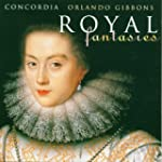 Gibbons: Royal Fantasies (Music for V...