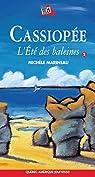 Cassiopée, l'été des baleines par Marineau