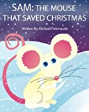 img - for Sam: The Mouse That Saved Christmas book / textbook / text book