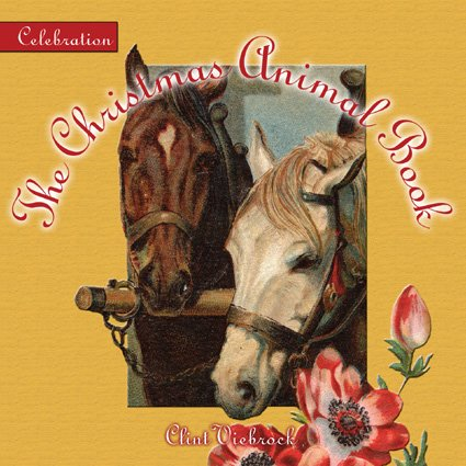 Celebration: The Christmas Animal Book