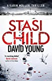 Stasi Child: A Chilling Cold War Thriller (The Oberleutnant Karin Müller series)