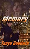 If Memory Serves (Dr. Tara Ross series) (Volume1)