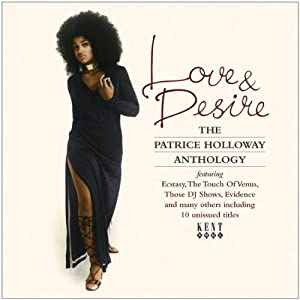 Love & Desire The Patrice Holloway Anthology