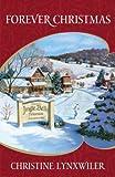 Forever Christmas (Heartsong Novella Collection)