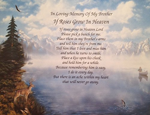 In memory of brother if roses grow in heaven sympathy poem for Poems about fishing in heaven