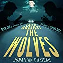 Faith Against the Wolves: Travis Rail Series, Book 1 Audiobook by Jonathan Chateau Narrated by Chris Rice