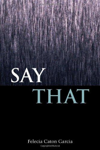 Say That (Mary Burritt Christiansen Poetry)