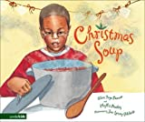img - for Christmas Soup SEA by Alice Faye Duncan, Phyllis Dooley (2005) Hardcover book / textbook / text book