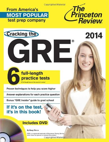 Cracking The Gre With 6 Practice Tests & Dvd, 2014 Edition (Graduate School Test Preparation)