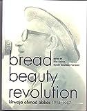 img - for Bread Bewuty Revolution:Khwaja Ahmad Abbas 1914 -1987 book / textbook / text book