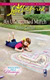 img - for An Unexpected Match (Wedding Bell Blessings #1) (Love Inspired #508) book / textbook / text book