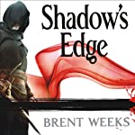 Shadow's Edge: Night Angel Trilogy, Book 2 (       UNABRIDGED) by Brent Weeks Narrated by Paul Boehmer