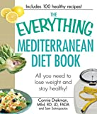 img - for The Everything Mediterranean Diet Book: All you need to lose weight and stay healthy! (Everything ) book / textbook / text book