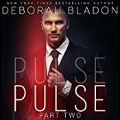 Pulse - Part Two | Deborah Bladon