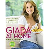 Giada at Home: Family Recipes from Italy and Californiaby Giada De Laurentiis