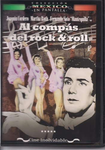 AL COMPAS DEL ROCK AND ROLL [NTSC/Region 1 and 4 dvd. Import - Latin America] Martha Roth, Joaquin Cordero