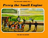 Rev. W. Awdry The Railway Series No. 11 : Percy the Small Engine (Classic Thomas the Tank Engine)