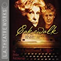 Cakewalk Performance by Peter Feibleman, Carly Simon Narrated by Samantha Bennett, Bruce Davison, Claudette Nevins, Raphael Sbarge, Elaine Stritch