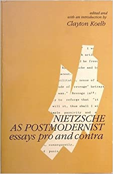 nietzsche as postmodernist essays pro and contra