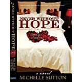 Never Without Hope (Sacred Vows) ~ Michelle Sutton