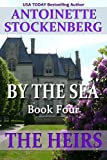 BY THE SEA, Book Four: THE HEIRS