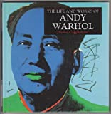 img - for The Life and Works of Andy Warhol (Life and Works Series) book / textbook / text book