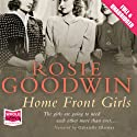 Home Front Girls (       UNABRIDGED) by Rosie Goodwin Narrated by Gabrielle Glaister
